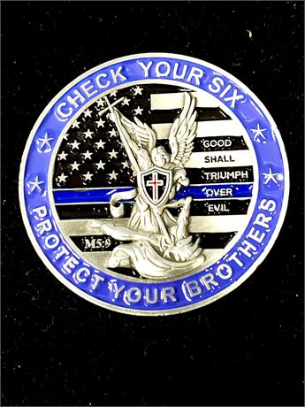 "Police ""Check Your Six - Protect Your Brothers"" Challenge Coin"