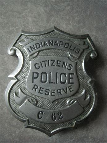 Early Badge INDIANAPOLIS Citizens POLICE Reserve